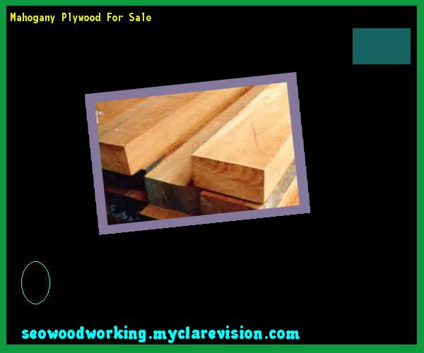Mahogany Plywood For Sale 103537 - Woodworking Plans and Projects!