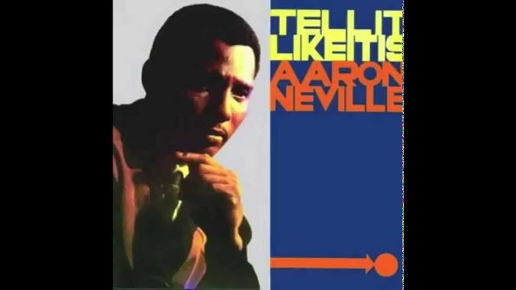 Tell it Like It Is (1966) - Aaron Neville with lyrics