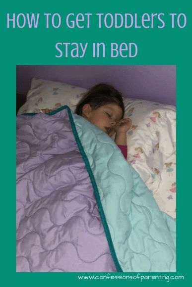 Pin Now! Read Later!  How to Get Toddlers to Stay in Bed. Is there a nightly struggle between you and your little one when bed time rolls around? Here are some fail-safe helps to getting a routine in place that will help you and your toddler with good sleep. #momlife #mommyblogger #toddler #sleep #bedtimeroutine #kids #bedtime #parentinghacks #bedtimestruggle #toddlersleephelp #confessionsofparenting #parenting