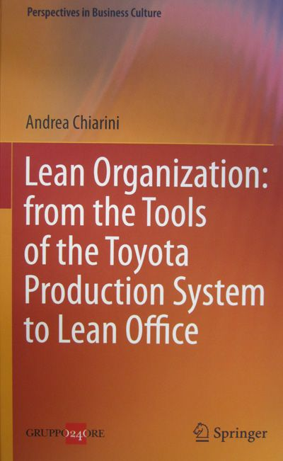 Lean organizations: from the tools of the Toyota Production System to lean office