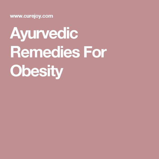 Ayurvedic Remedies For Obesity