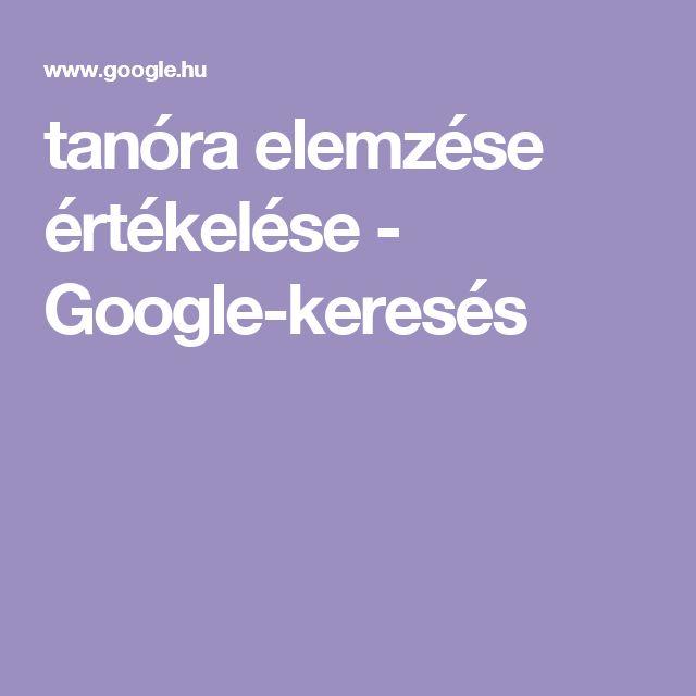 tanóra elemzése értékelése - Google-keresés