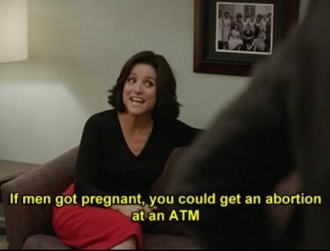 Selina's frank feminism. | 22 Selina Meyer Quotes Guaranteed To Make You Laugh Every Time