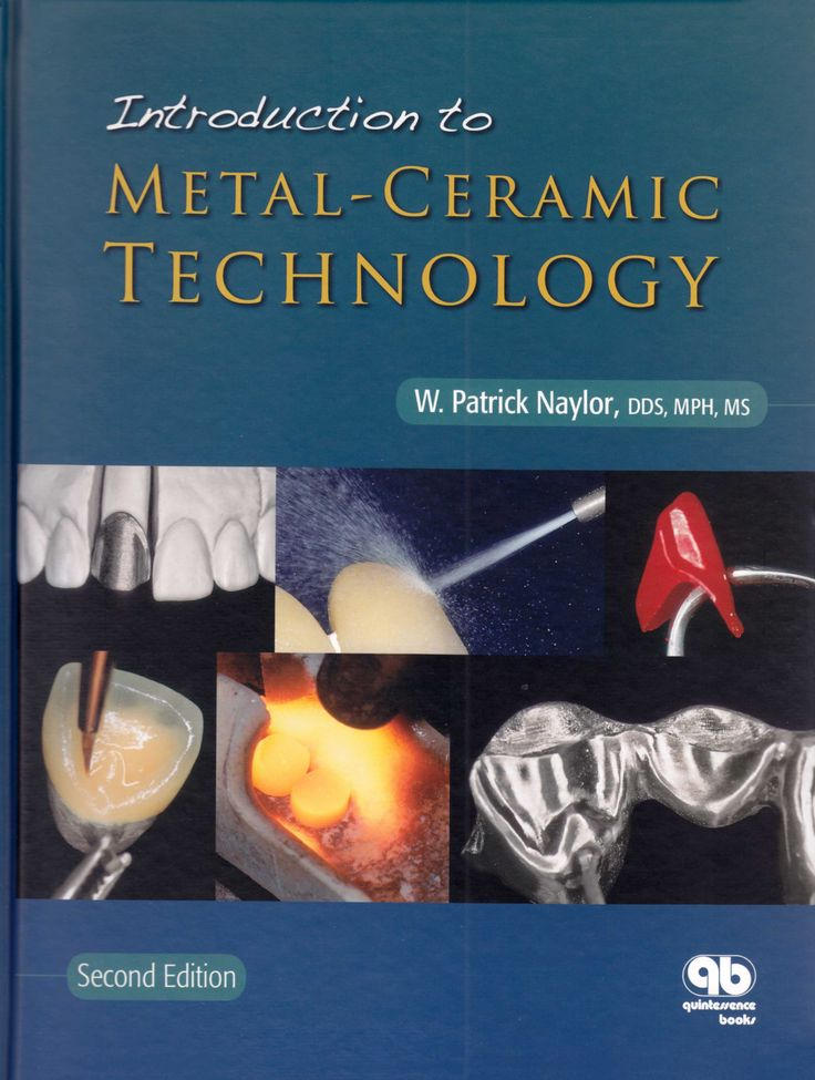 Title: Introduction to Metal-Ceramic Technology Author: W. Patrick Naylor Publisher: Quintessence Publishing ISBN: 978-0-86715-460-3 Year: 2009 http://www.quintpub.com/display_detail.php3?psku=B4603#.Una15ZE6JFw
