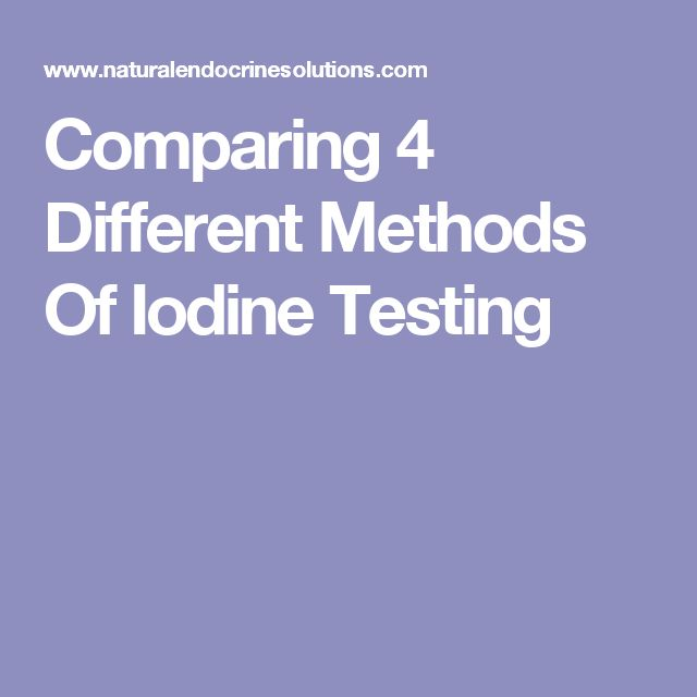 Comparing 4 Different Methods Of Iodine Testing