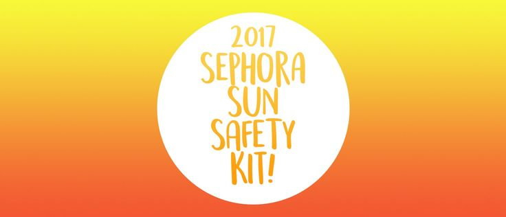 Get the complete details on the 2017 Sephora Sun Safety Kit + FULL spoilers!   Sephora Sun Safety Kit 2017 In Stores Now! + Full Spoilers →  https://hellosubscription.com/2017/04/sephora-sun-safety-kit-2017-stores-now-full-spoilers/ #Sephora #SephoraSunSafetyKit  #subscriptionbox
