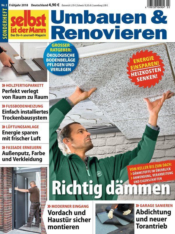 Selbst Ist Der Mann Sh 2 2018 Richtig Dammen Energie Sparen Bau Renovieren