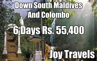 Down South Maldives And Colombo Tour Package Know More http://www.joy-travels.com/package-details/100-down-south-maldives-and-colombo-2