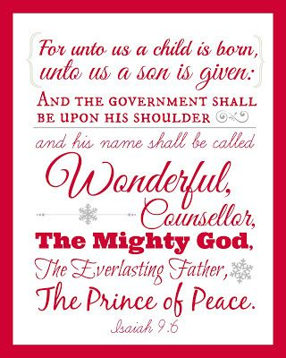Printable Isaiah 9:6 Scripture Wall Art for Christmas and Advent! We put this Bible verse up in our home last year and will do it again this year. Just cut and put in an 8x10 frame!