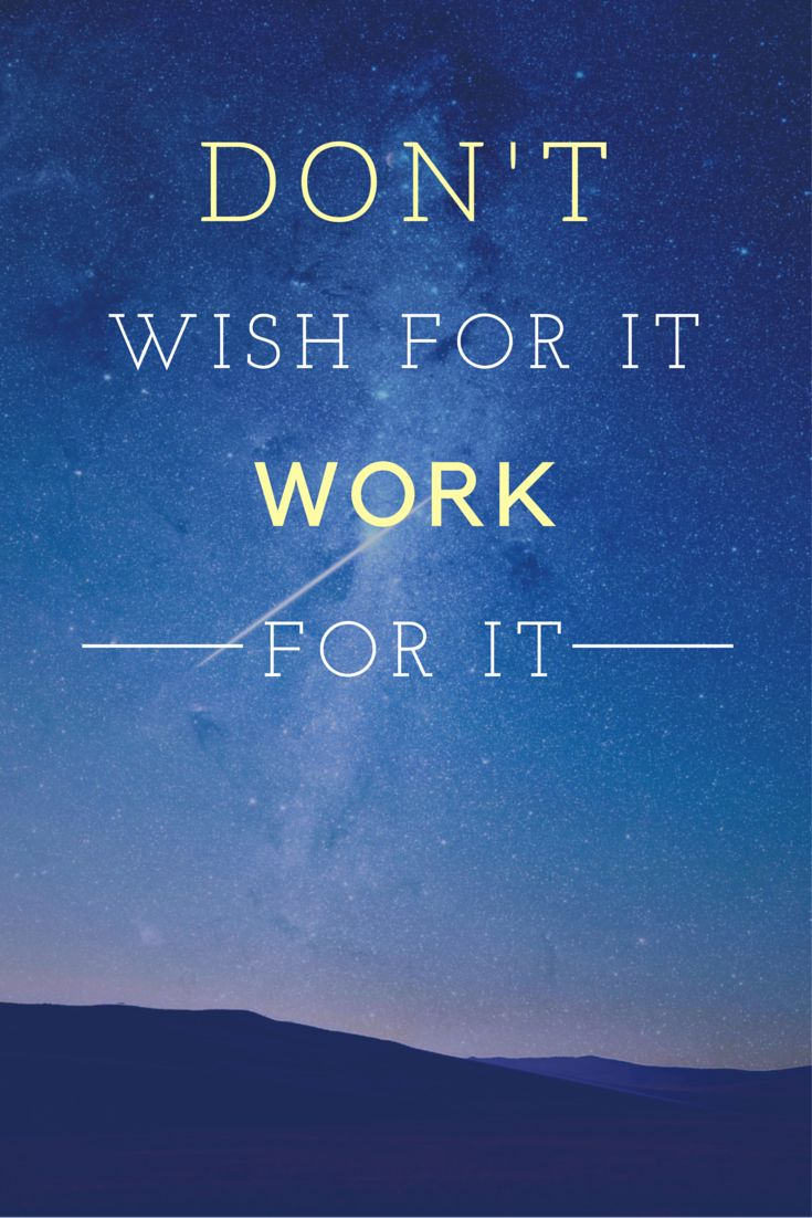 Don't wish for it, work for it. #motivation #quote #fitness