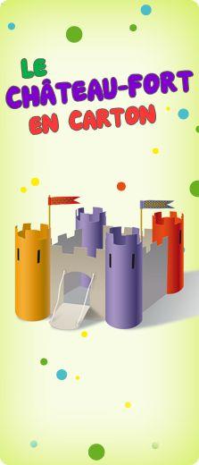 Activité : Le château fort en carton