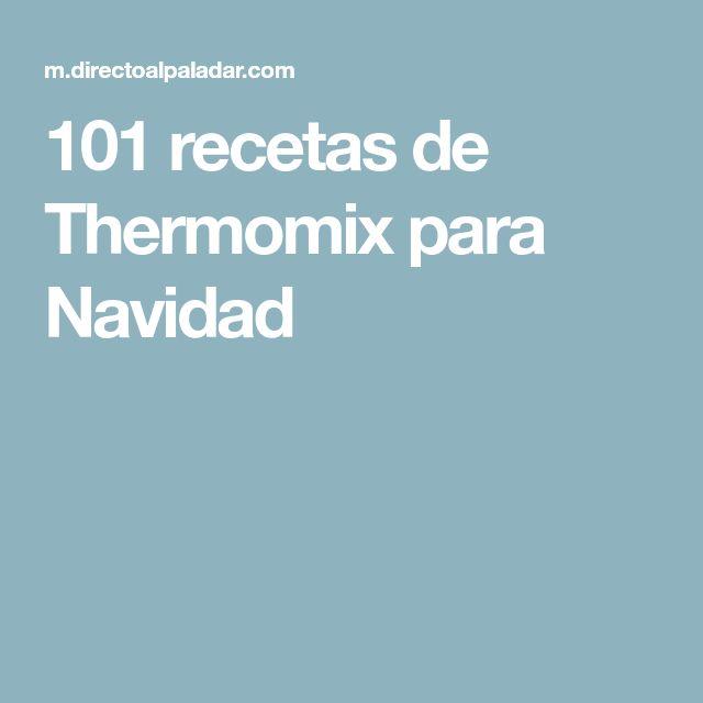 101 recetas de Thermomix para Navidad