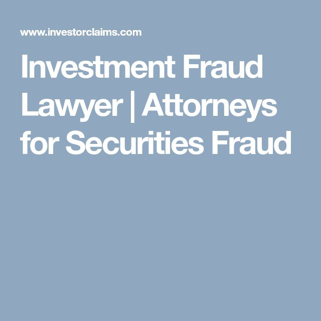Investment Fraud Lawyer | Attorneys for Securities Fraud
