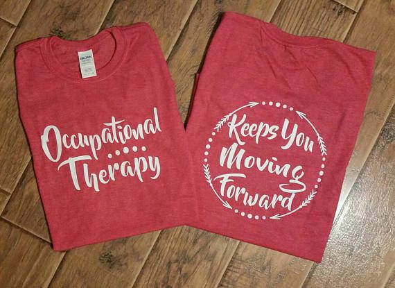 Occupational Therapist Shirt. OT month is coming up, this would make a great gift idea. Wording can be changed to say Physical Therapist. Just leave us a note at checkout. Shown on heather red with white vinyl Your choice of shirt color and design colors. THE ONLY DESIGN COLORS THAT WILL SHOW UP ON A DARK HEATHER GREY SHIRT ARE ORANGE, YELLOW OR ALL WHITE. WE WILL CHANGE YOUR DESIGN CHOICE.  Adult Unisex Gildan brand shirt. Heather colors are a softer poly cotton style. Solid colors are a…