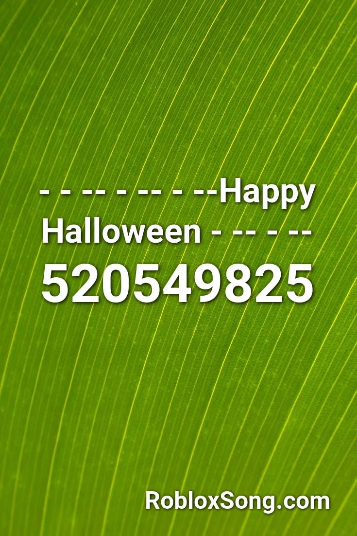 Happy Halloween Roblox Id Roblox Music Codes Halloween Songs Roblox Roblox Pictures