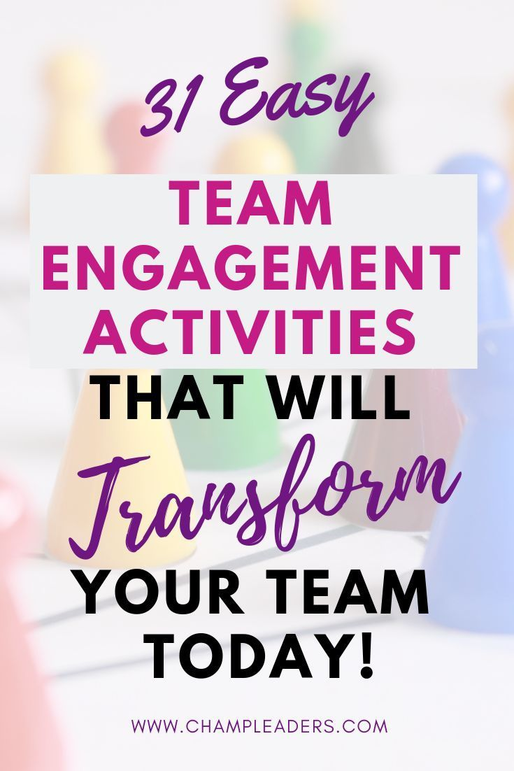 31 Team Engagement Activities that will Build a Great Work Environment