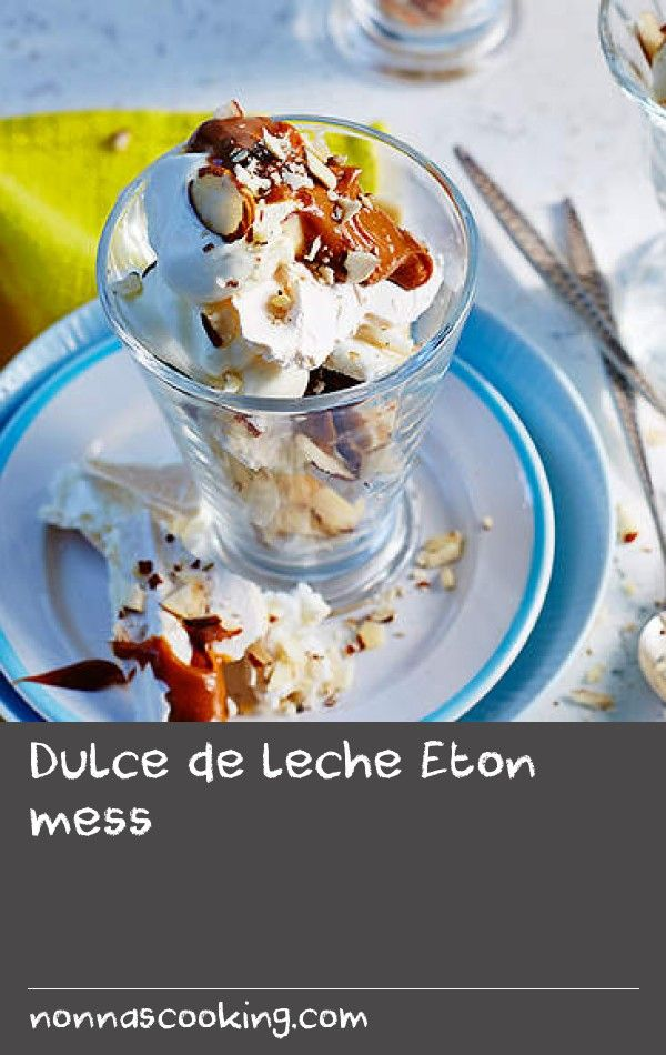 Dulce de leche Eton mess | This popular English dessert is given a Latin twist with Spanish caramel, banana and almonds.