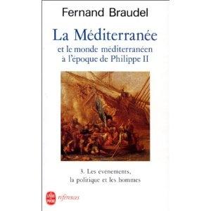 La Méditerranée et le monde méditerranéen à l'époque de Philippe II, tome 3 : Les mouvements, la politique et les hommes: Amazon.fr: Fernand Braudel: Livres