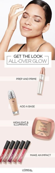 The beauty products to highlight facial features including True Match Lumi Liquid Glow Illuminator. Start with magic lumi primer to prep skin. Add on True Match Lumi foundation for a dewy base. Use fingertips to blend the True Match Lumi highlighter around eyes and above cheek bones. Finish with the new Infallible Pro Matte Gloss for a boost of color.