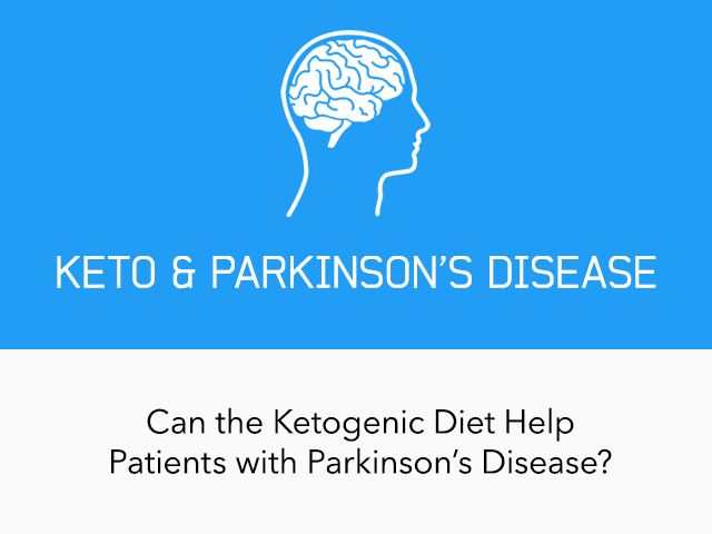 Ketogenic Diet and Parkinson's Disease