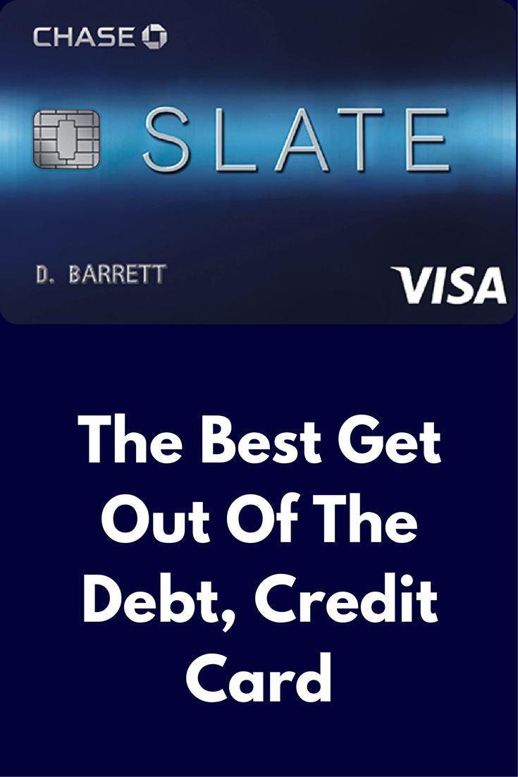 Chase Slate Credit Card, Application, Benefits, Offers.The Best Get Out Of The Debt, Credit Card
