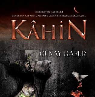 Günay Gafur'dan bir Macera-Gerilim kitabı:Kahin