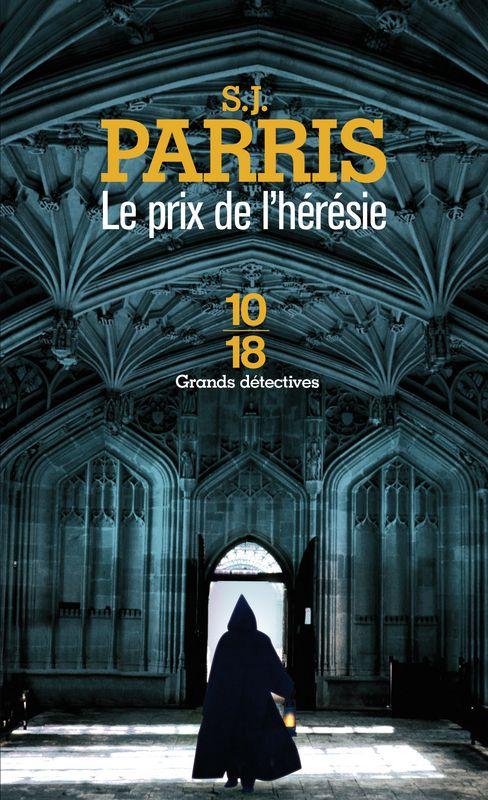 LE PRIX DE L'HÉRÉSIE - S. J. PARRIS