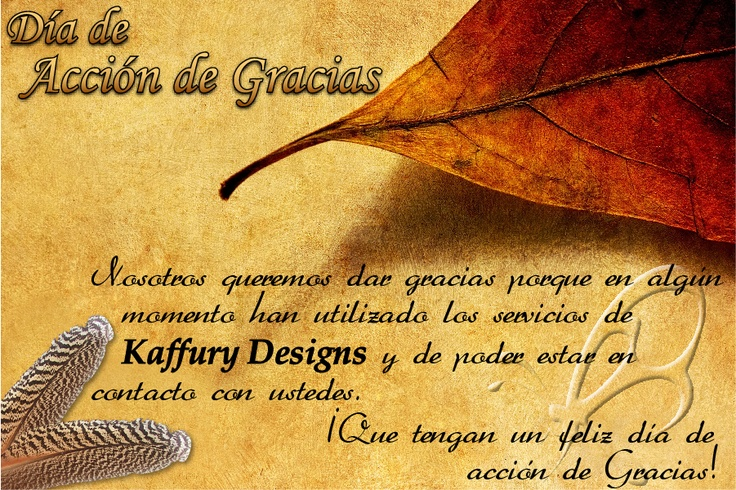 On behalf of Kaffury Designs, we would like to wish all a Happy Thanksgiving Day. Thank you for making Kaffury Designs a success