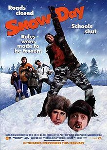 SNOW DAY [2000] ~ A group of elementary students in Syracuse, NY try to keep their school snowed-in, and closed, by stopping a snowplow driver from plowing the streets. Starred: Zena Grey, Chevy Chase, Chris Elliott, Mark Webber, and many others. A great family move!