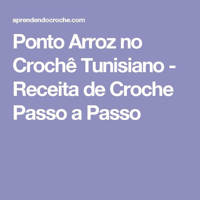 Ponto Arroz no Crochê Tunisiano - Receita de Croche Passo a Passo