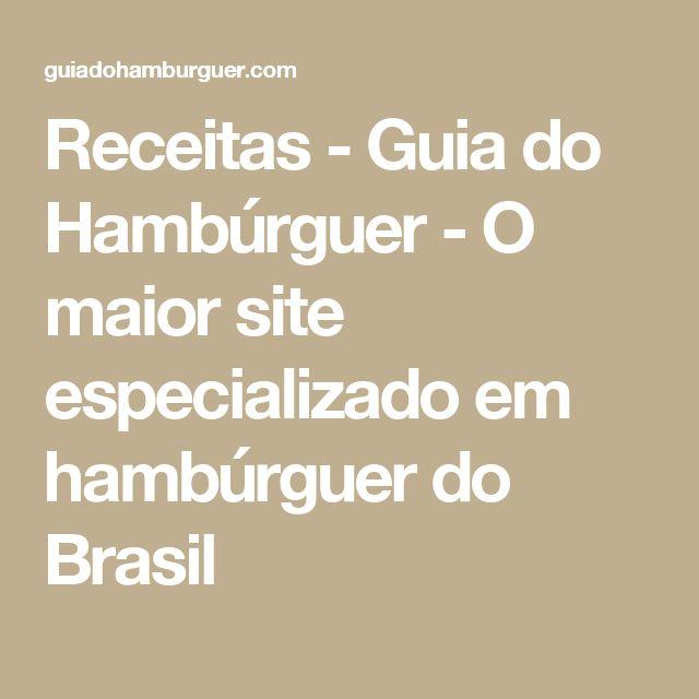 Receitas - Guia do Hambúrguer - O maior site especializado em hambúrguer do Brasil