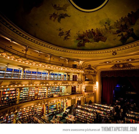 Theatre turned into a bookshop. Let's go right now. Seriously.  And then we can find a theatre turned into a fabric store :)