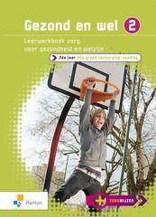 Gezond en wel 2. Leerwerkboek zorg voor gezondheid en welzijn. Plaats: 487.9.