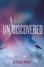 Undiscovered by Jessica Brody
