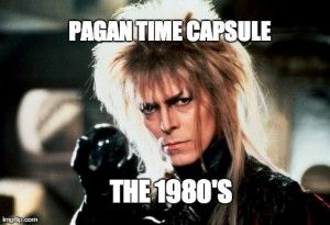 Pagan Time Capsule: 1980′s