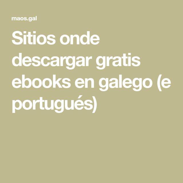 Sitios onde descargar gratis ebooks en galego (e portugués)
