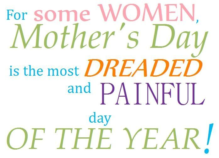Infertility hurts! To the childless mothers out there Happy Mothers Day!