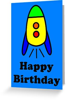 """""""Cartoon Rocket Ship Happy Birthday Greeting Card by Chillee Wilson"""" Greeting Cards & Postcards by ChilleeWilson 