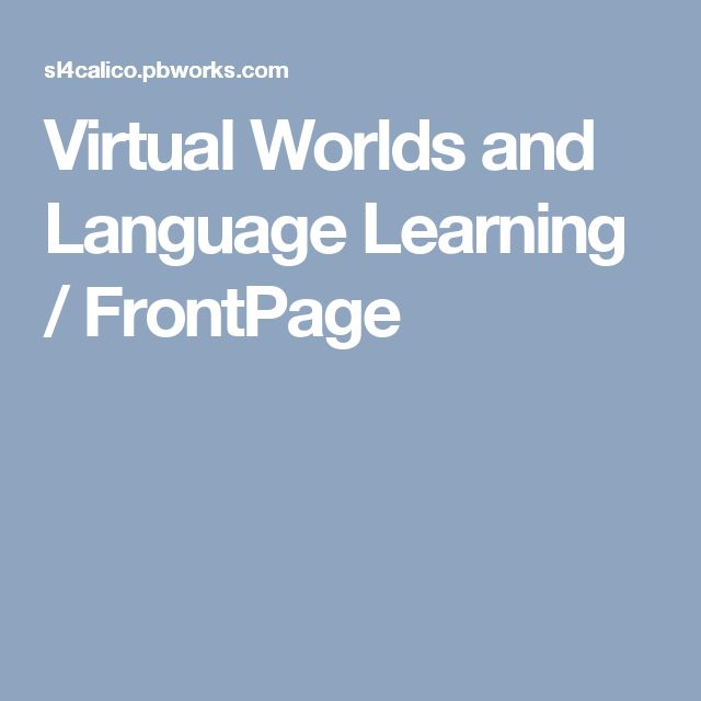 Virtual Worlds and Language Learning / FrontPage