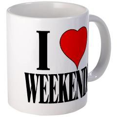 """I Love Weekends"" Mug"