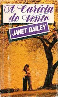 a carícia do vento janet dailey circulo do livro 1 ed. 1979 - Pesquisa Google