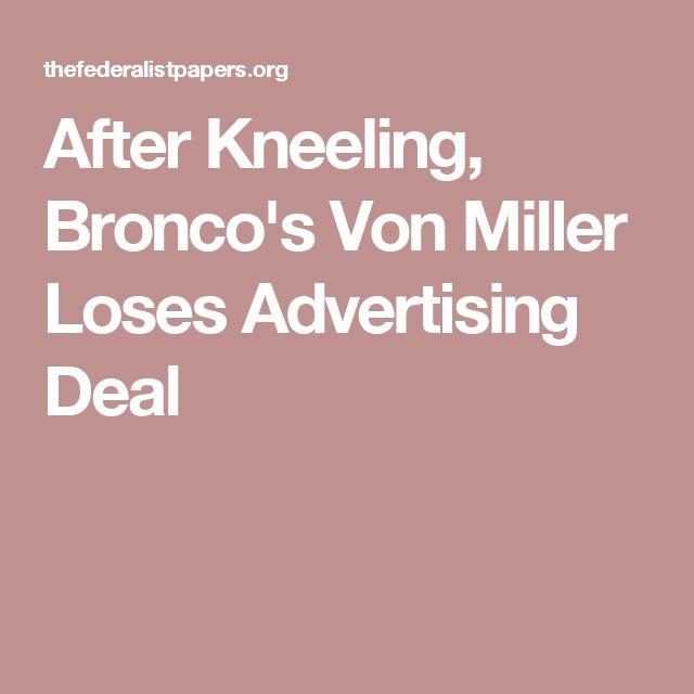 After Kneeling, Bronco's Von Miller Loses Advertising Deal