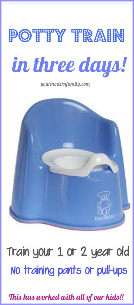 Potty training in 3 days - this has worked over & over.. .this technique was passed down from generation to generation and it still works.  No tricks, just teaching your kids to recognize the signs & naturally use the potty and doing it quickly & efficiently in three days.