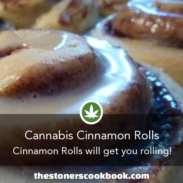 Cannabis Cinnamon Rolls from the The Stoner's Cookbook (http://www.thestonerscookbook.com/recipe/cannabis-cinnamon-rolls)
