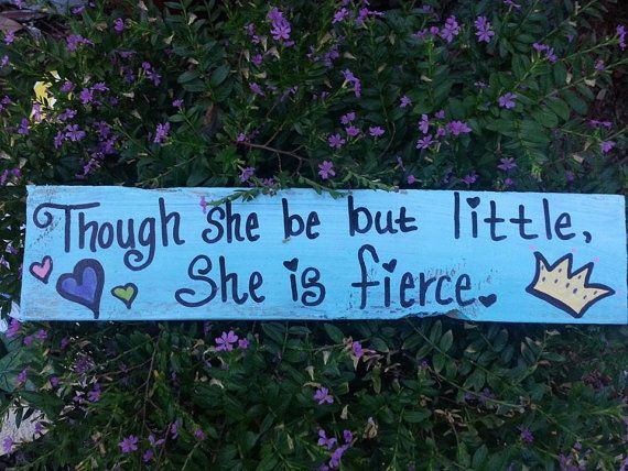 Though She Be But Little She is Fierce  by ThePeculiarPelican, $10.00
