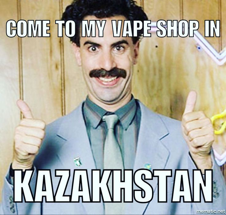 Yo Borat is in the Biz LOL #vapememe #meme #vape #vapelifestyle #vapenation #vapedaily #vapelove #vapecommunity #vapefam #vaping #vapestagram #vaper #vapeescapes #vapeon #vapeordie #vapehappy #vapeaddict #vapealldayeveryday #vapefam #vapelyfe