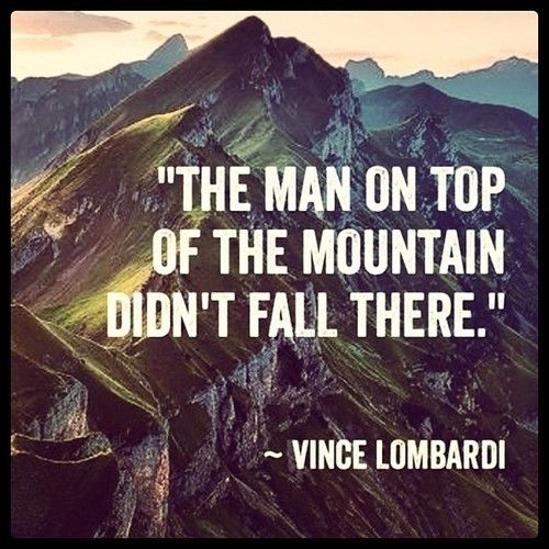 The man on top of the mountain, did not fall there