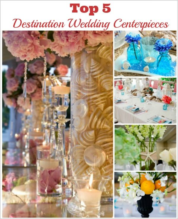 A countdown to the 5 best destination wedding centerpieces featured on this blog over the past year.