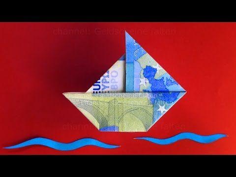 Geldscheine falten: Schiff zum Geldgeschenke basteln z.B. Hochzeit, Geburtstag - YouTube