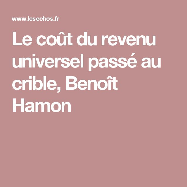 Le coût du revenu universel passé au crible, Benoît Hamon